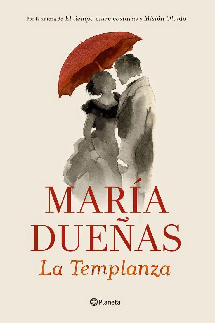 Pero Qué Locura de Libros.: LA TEMPLANZA - Maria Dueñas
