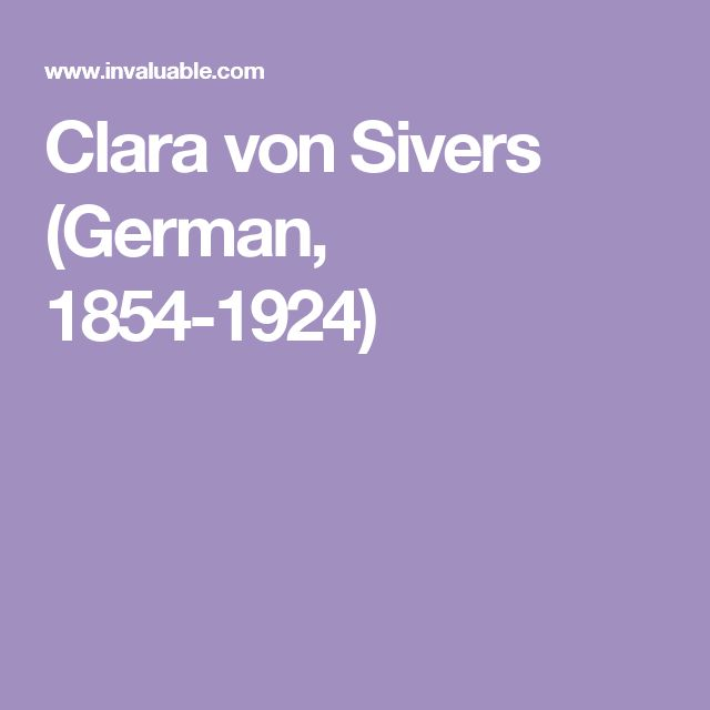 Clara von Sivers (German, 1854-1924)