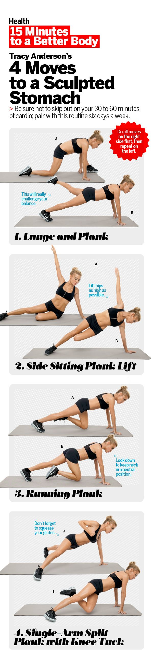 For a sculpted stomach, you'll need to work out every single muscle in your core. Celebrity trainer Tracy Anderson shows you how to do four powerful variations on the plank, designed to tighten and tone your middle. Do these moves six times a week, paired with 30 minutes of cardio, for major results. | Health.com