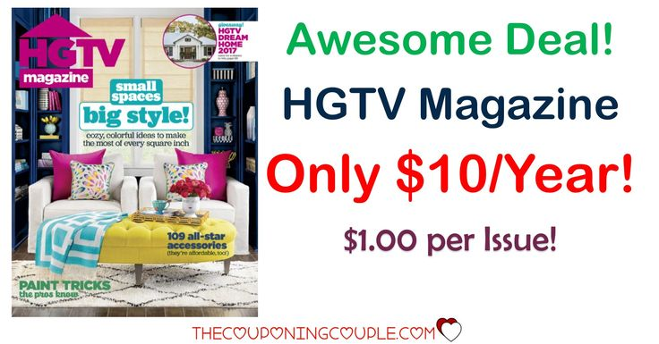 **RARE** HGTV Magazine- Only $19.99 for 2 Years!   **RARE** HGTV Magazine- Only $19.99 for 2 Years! [adrotate banner = '51']Wow! I think this is one of the few times we have seen a deal on HGTV Magazine! And it is a goodie! If you order 2 years right now, you will only have to pay $19.99! That is only a few dollars more than the p...  Click the link below to get all of the details ► http://www.thecouponingcouple.com/rare-hgtv-magazine-only-14-99-for-2-year