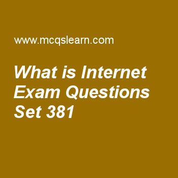 Practice test on what is internet, computer networks quiz 381 online. Practice networking exam's questions and answers to learn what is internet test with answers. Practice online quiz to test knowledge on what is internet, unicast routing protocols, process to process delivery, network security, frame relay and atm worksheets. Free what is internet test has multiple choice questions as dynamic documents are sometimes referred to as, answers key with choices as client-site dynamic....