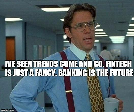 That Would Be Great....Ive seen trends come and go. Fintech is just a fancy, banking is the future..   #fintech http://www.jamsovaluesmarter.com