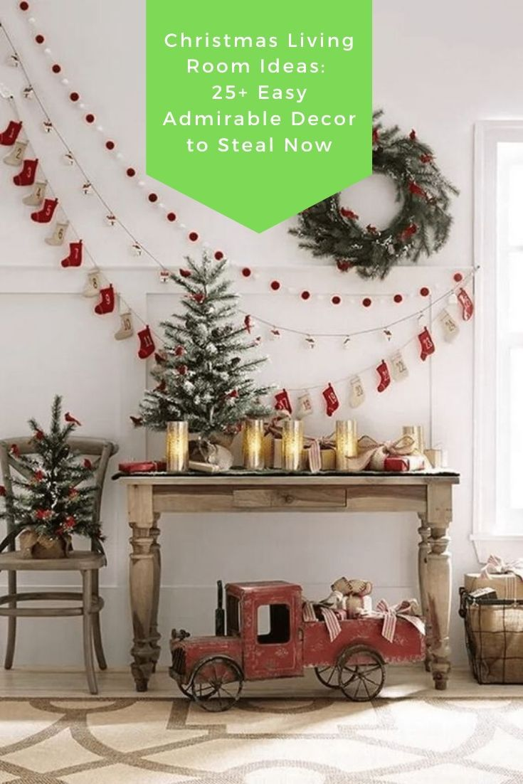 Christmas Living Room Ideas 25 Easy Admirable Decor To Steal Now Christmas Decorations Diy Outdoor Christmas Diy Christmas Decorations Living Room