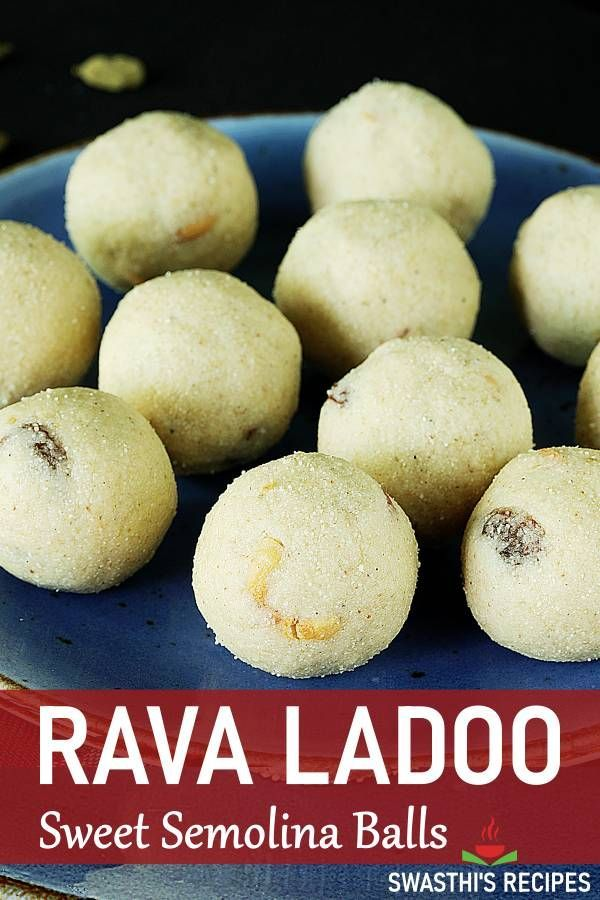 Rava Laddu Rava Ladoo How To Make Rava Laddu In 2020 Recipes Sweets Recipes Indian Desserts
