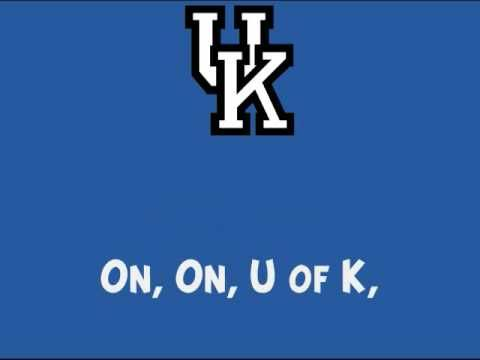 University of Kentucky Wildcats - fight song with words - On, on, U of K