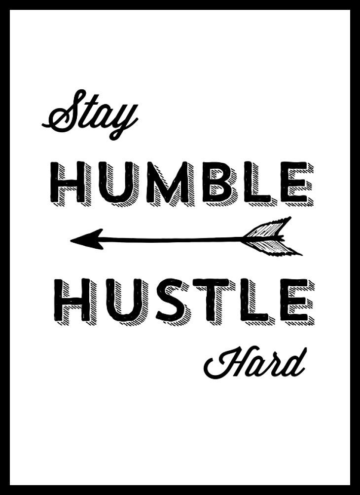 Stay Humble and Hustle Hard Free Printable from The Big Reveal Blog
