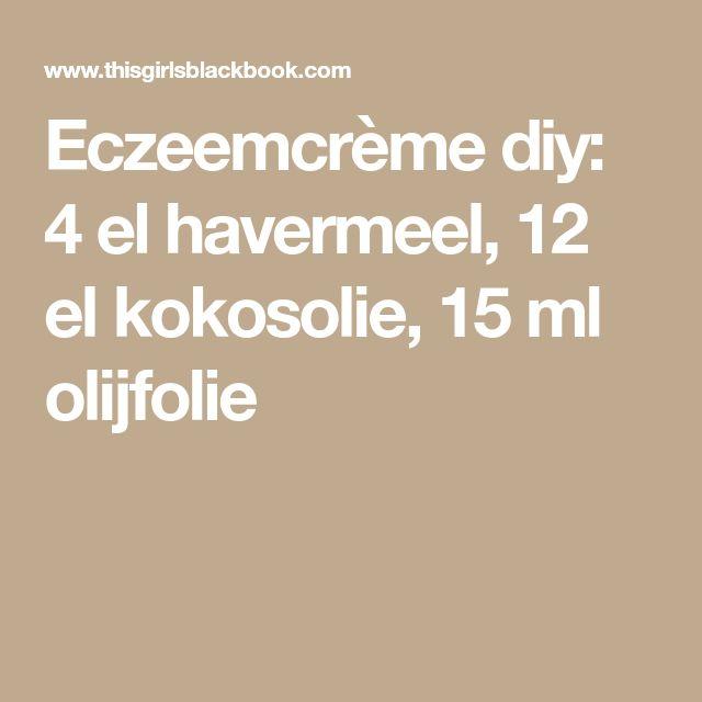 Eczeemcrème diy: 4 el havermeel, 12 el kokosolie, 15 ml olijfolie, rozemarijnolie