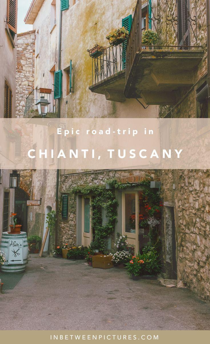 Italy Road Trip in Chianti Tuscany Wine Road - Chianti Classico | InBetweenPictures.com