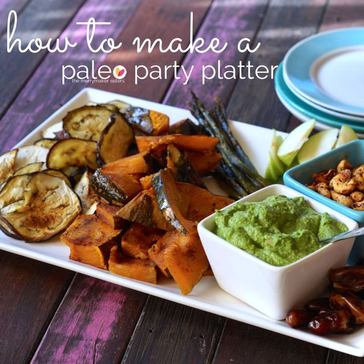 Making your party a healthy one doesn't have to be hard! The Merrymaker Sisters have put together the ULTIMATE guide: How To Make A Paleo Party Platter!