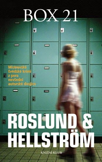 Martheen´s bookshelf: PŘEČTENO: Box 21 - Roslund & Hellström