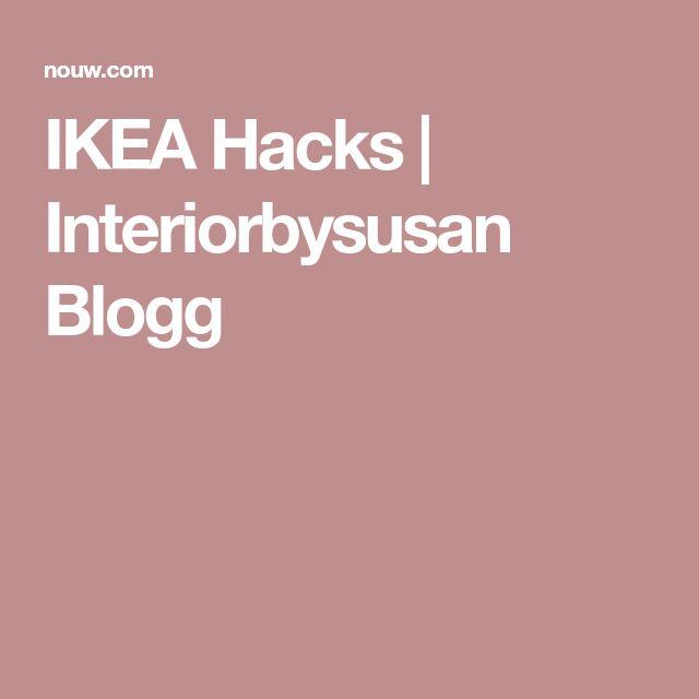 IKEA Hacks | Interiorbysusan Blogg