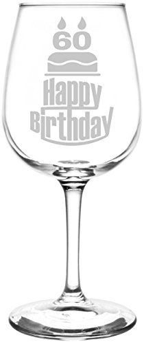 60th   Three Tier Happy Birthday Cake Decoration Inspired - Laser Engraved Libbey All-Purpose Wine Glass. Fast Free Shipping & 100% Satisfaction Guaranteed. The Perfect Gift!