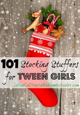 101 Stocking Stuffers for Tween Girls