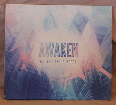 We Are The Outpost Awaken CD