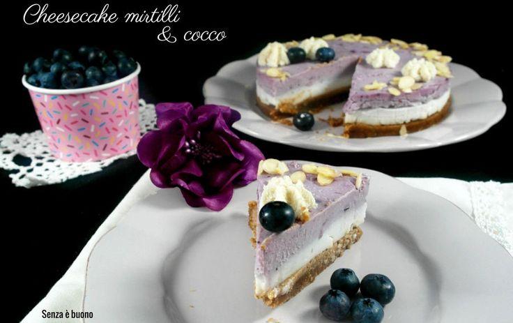Cheesecake mirtilli e cocco vegan senza glutine http://www.senzaebuono.it/cheesecake-mirtilli-cocco-vegan-senza-glutine/