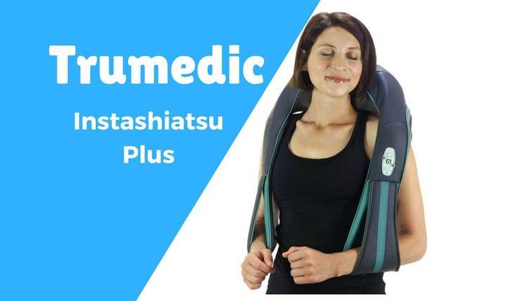 Trumedic Instashiatsu Plus Neck And Shoulder Massager Review