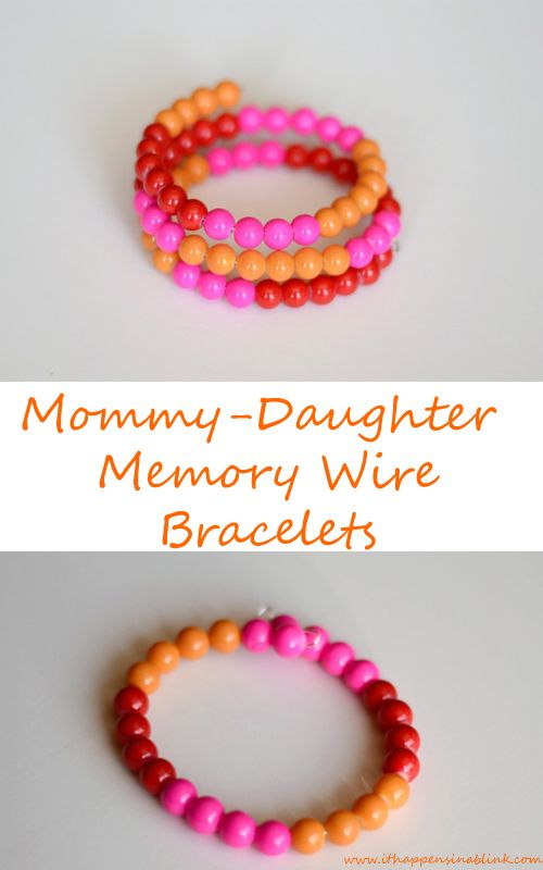 Memory Wire Mommy Daughter Bracelets- create easy bracelets in under 20 minutes with minimal materials