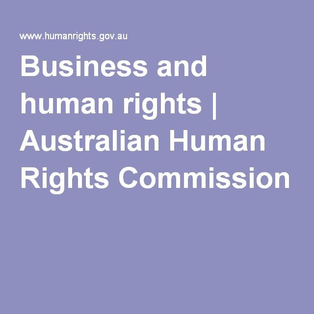 Business and human rights   Australian Human Rights Commission