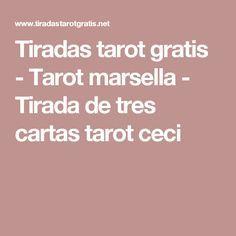 Tiradas tarot gratis - Tarot marsella - Tirada de tres cartas tarot ceci