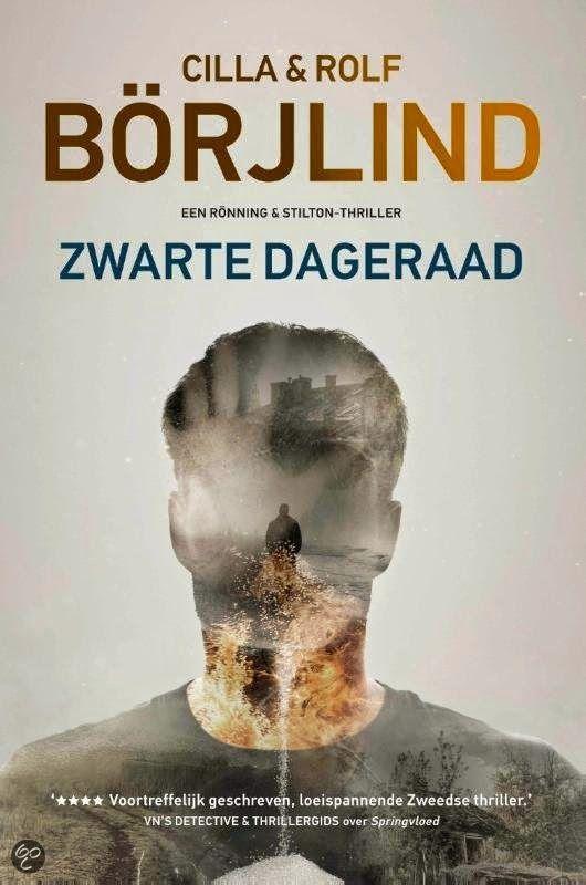 De Thrillerlezersblog: Moon leest: Zwarte Dageraad - Cilla en Rolf Börjli...