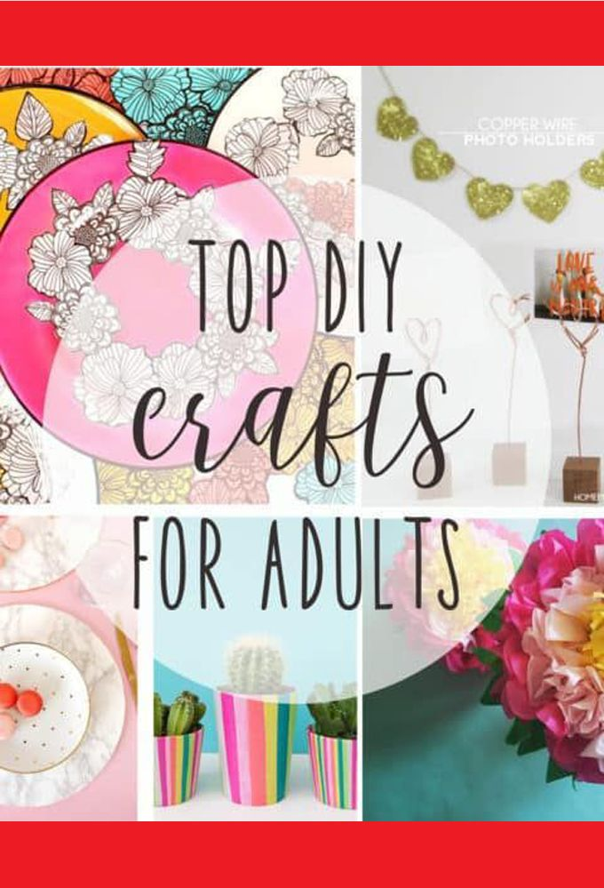 Crafts For Adults Diy Craft Ideas For Adults In 2020 Diy Crafts For Adults Arts And Crafts For Teens Easy Arts And Crafts