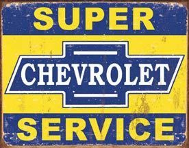 Tin Sign Super Chevy Service