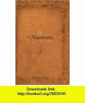 El Alquimista Edicion Illustrada (Spanish Edition) (9780061351341) Paulo Coelho , ISBN-10: 0061351342  , ISBN-13: 978-0061351341 ,  , tutorials , pdf , ebook , torrent , downloads , rapidshare , filesonic , hotfile , megaupload , fileserve