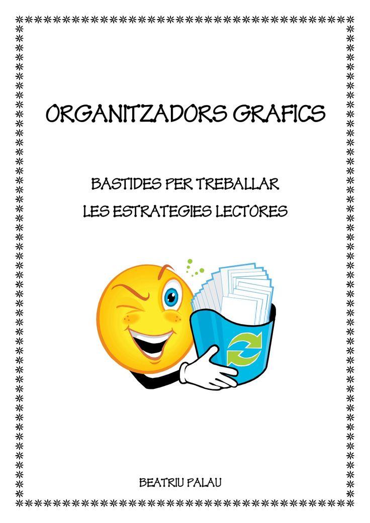 Estrategies lectores . Organitzadors grafics by Beatriu Palau via slideshare