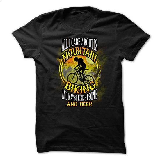 Mountain biking t-shirt - All I care about is mountain - vintage t shirts #hoodie #Tshirt