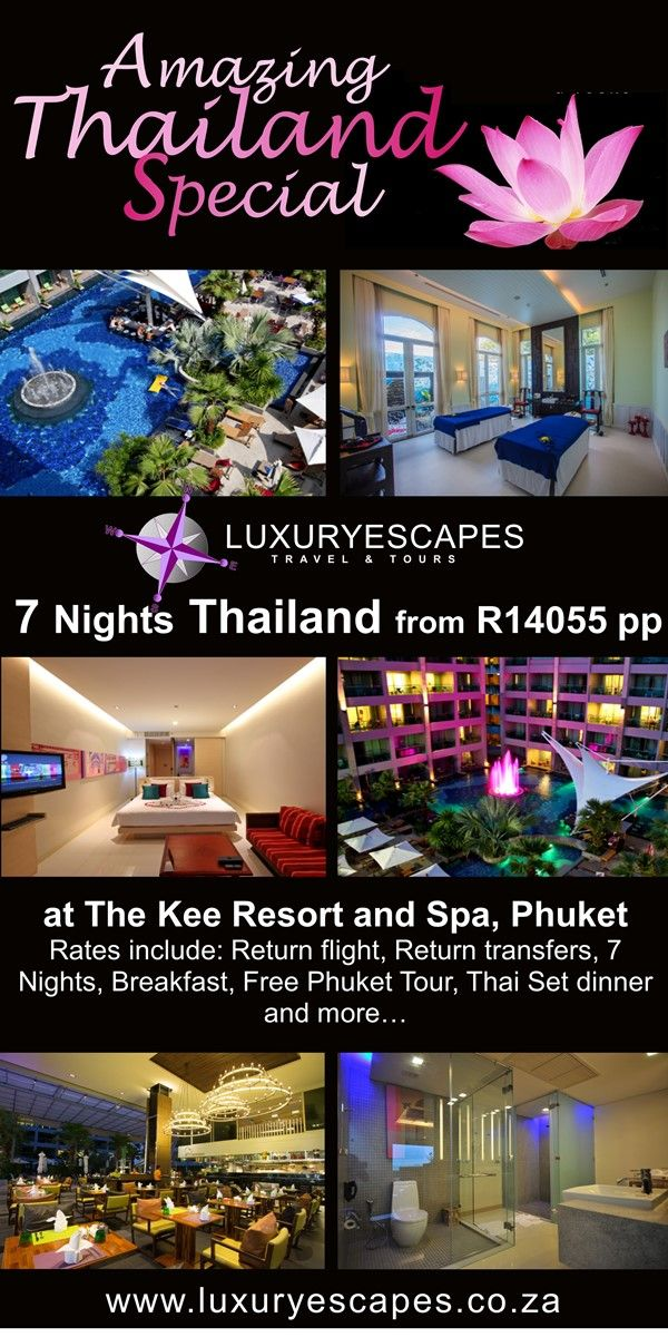 7 Nights Thailand from R14055 pp at The Kee Resort and Spa, Phuket Rates include: Return flight, Return transfers, 7 Nights, Breakfast, Free Phuket Tour, Thai Set dinner and more… www.luxuryescapes.co.za