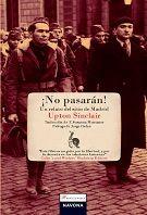#Literatura ¡NO PASARÁN! Un relato del sitio de Madrid - Upton Sinclair  #Navona