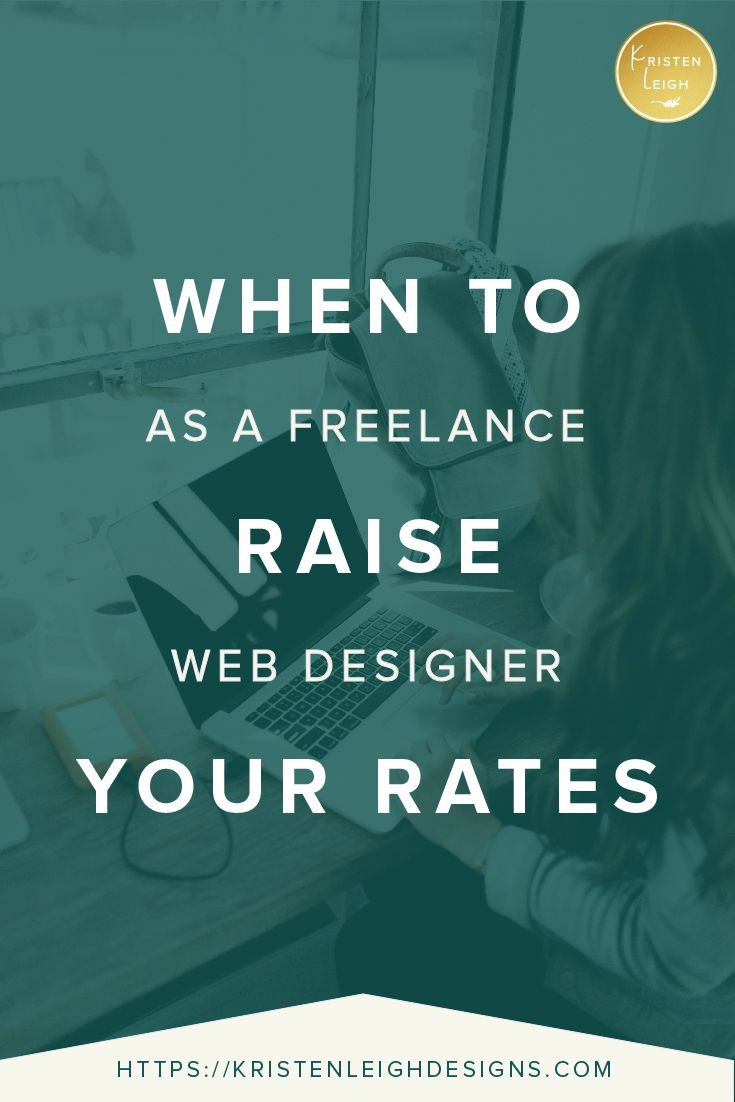 How Much You Should Charge To Build A Website Kristen Leigh Designs Freelance Web Design Web Design Business Design