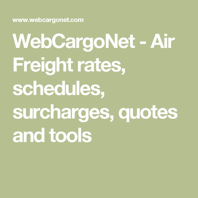 WebCargoNet - Air Freight rates, schedules, surcharges, quotes and tools