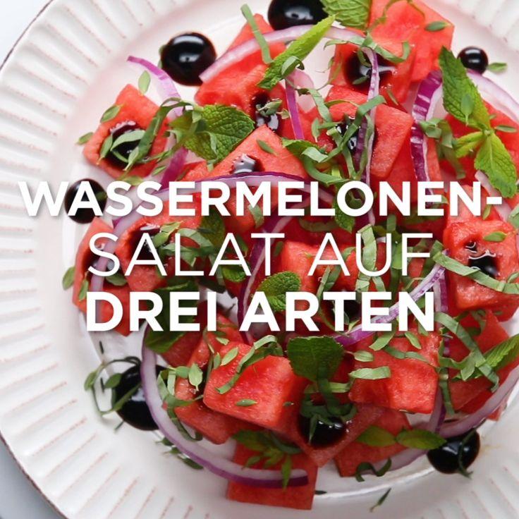 Wassermelonensalat 3-Ways