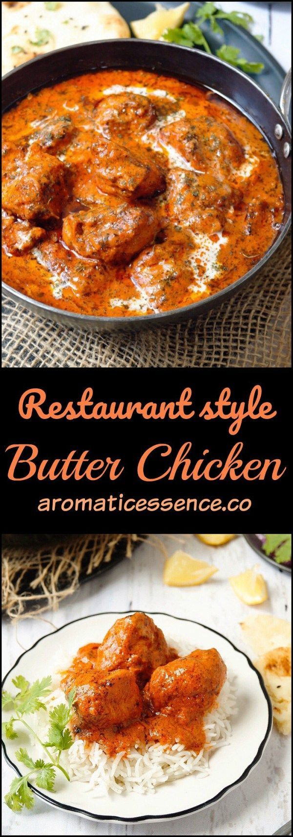 Butter chicken (Murgh Makhani) | Easy butter chicken recipe with step wise pictorials. #butterchicken #murghmakhani #chickenmakhani #northindiancuisine #indianfood @aromaticessence
