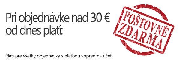 Ak si od dnes urobíte objednávku nad 30 eur, poštovné neplatíte. Ďakujeme za vašu vernosť!