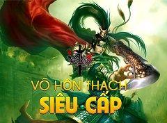 Võ lâm 3 - Võ hồn thạch siêu cấp - Tai game vo lam 3 cho mobile
