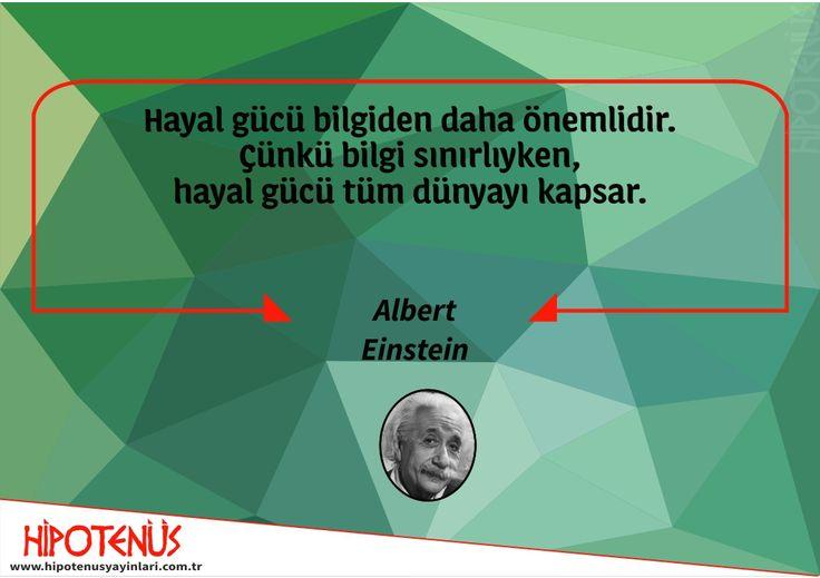 Hayal gücü bilgiden daha önemlidir. Çünkü bilgi sınırlıyken, Hayal gücü tüm dünyayı kapsar. Albert Einstein  #hipotenüsyayınları #hayal #bilgi #eğitim #eğitimsözleri #einstein #hayalgücü