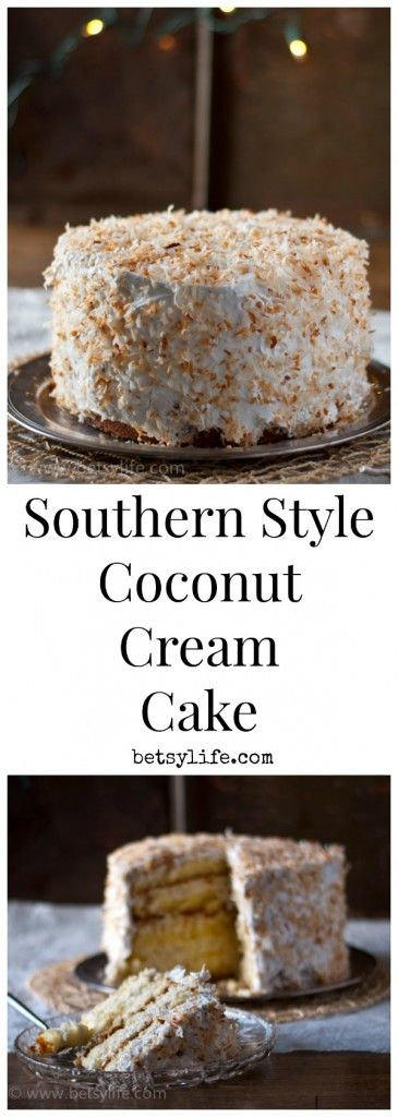 Southern Style Coconut Cream Cake. My all time favorite holiday dessert recipe.