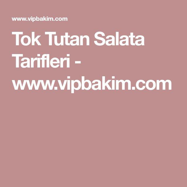 Tok Tutan Salata Tarifleri - www.vipbakim.com