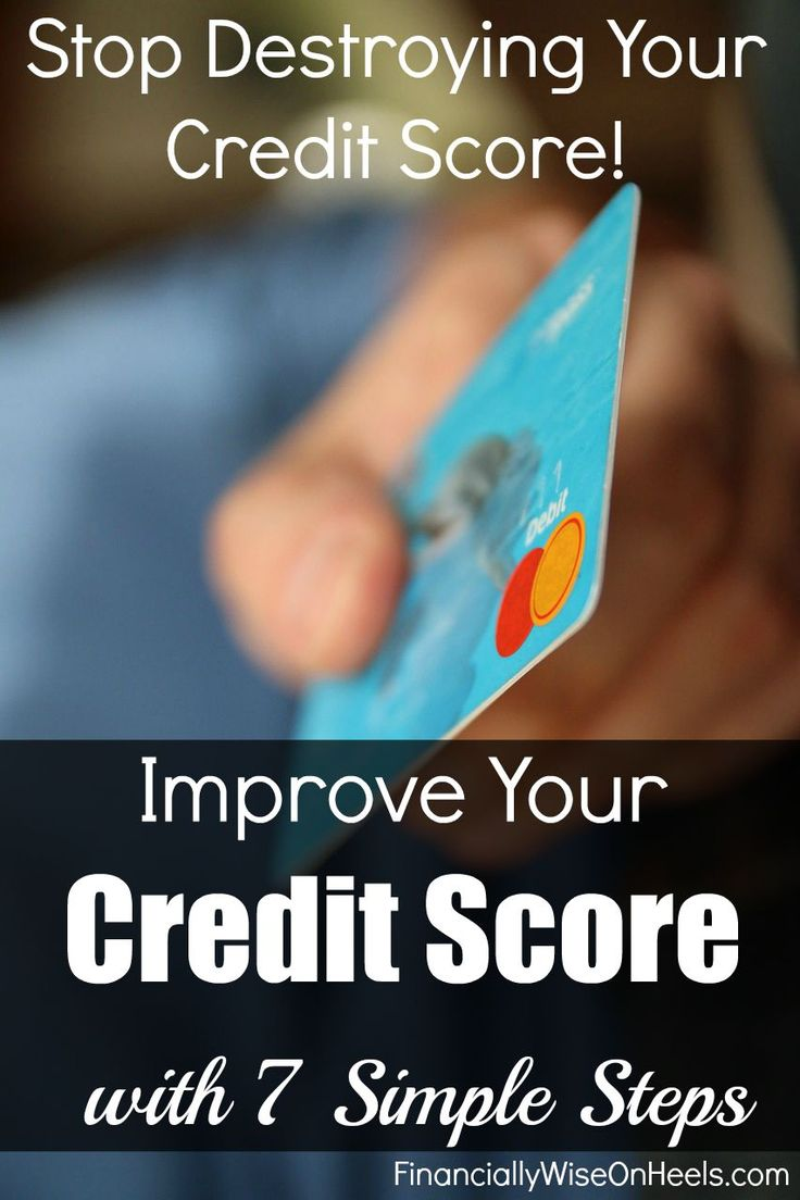 Improve Your Credit With 7 Simple Steps (infographic)