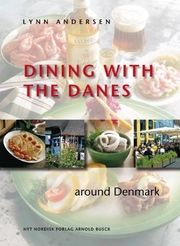 Dining with the Danes | Arnold Busck