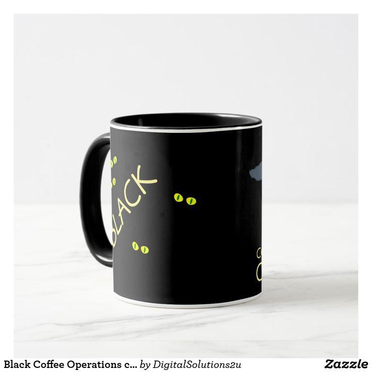 Black Coffee Operations customizable Mug