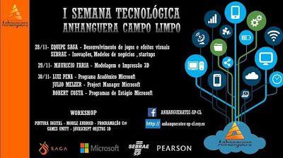 Inspire-se rumo ao Sucesso!: I SEMANA DE TECNOLOGIA. Faculdade Anhanguera Campo...