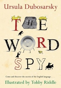 For Stage 2 and over. Don't forget to have a look at 'The Word Spy Activity Book'.
