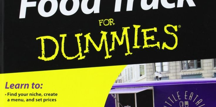The Best 5 Books for Food Truck Entrepreneurs - Florida's Custom Manufacturer of Food Trucks, Trailers, and More