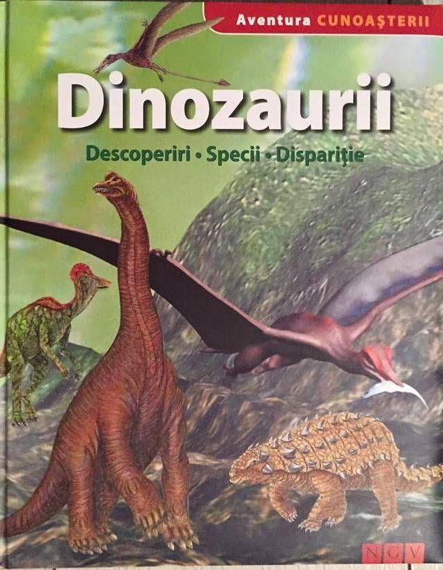 Dinozaurii - Colectia Aventura Cunoasterii - NGV; Varsta 4+; O enciclopedie complexa care prezinta conditiile de trai ale speciilor, cum se hraneau, de ce au disparut. Fiecare dinozaur contine numele stiitific, informatii despre caracteristicile sale. Informatii detaliate, scheme, cronologice - o fascinanta calatorie in preistorie.