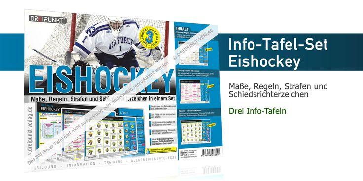 Tafel-Set mit allen Regeln, Maßen und Abläufen beim Eishockey, Schiedsrichterzeichen sowie Strafen und Ansagen im Spiel! Alles, was man für den Einstieg ins Eishockey-Spiel braucht.   DREIPUNKT-VERLAG | Schulze Media GmbH