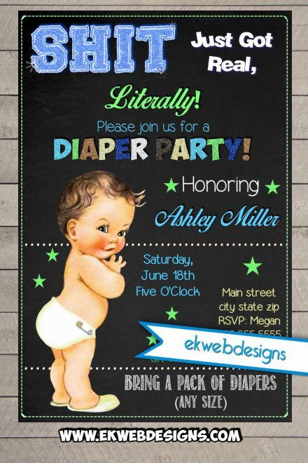 Diaper Party Invitations - Neutral or Its a Boy Baby Shower Invite- Sh*t just got REAL