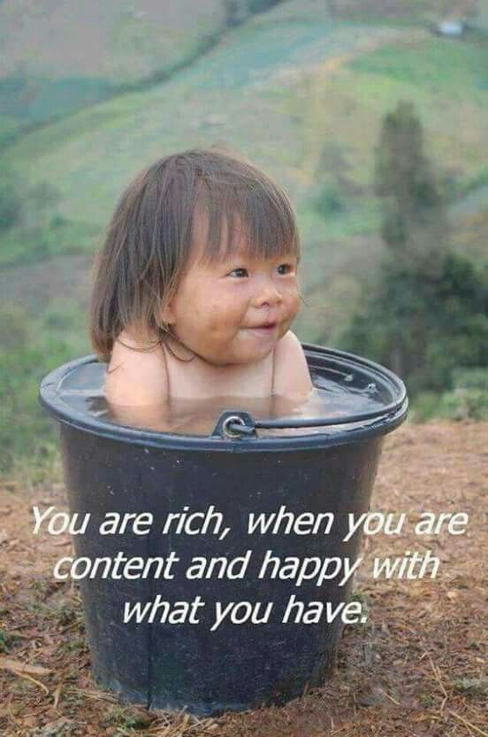 "As I always say, ""happiness is what truly makes us rich"""